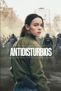 Antidisturbios (2020) S01 Custom HDRip NTSC Spanish 2XDVD