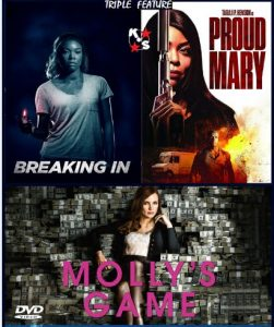Break In, Proud Mary, Molly s Game Combo LATINO