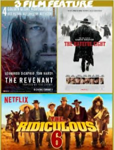 Revenant, The Hateful Eight, Ridiculous 6 combo
