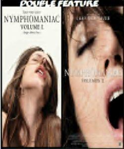 Nymphomania Vol.1 & 2 combo