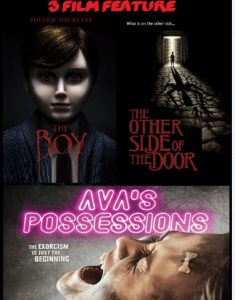 The Boy, The Other Side Of The Door, Avas Possessions combo