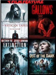 The Vatican Tapes, Gallows, Extinction, Out Of The Dark combo