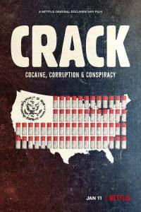 Crack: Cocaine, Corruption & Conspiracy 2021 DVDR BD NTSC Dual Latino 5.1