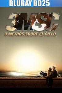 3 Metros Sobre El Cielo 2010 BD25 SPANISH
