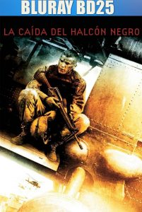 Black Hawk Down 2001 BD25 Latino