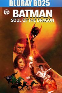 Batman Soul Of The Dragon 2021 BD 25 GB Latino