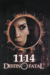 11:14 – Eleven Fourteen 2003 DVDR R1 NTSC Latino