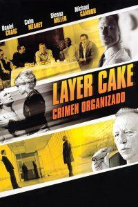 Layer Cake 2004 DVDR R1 NTSC LATINO