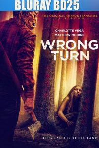Wrong Turn 2021 BD25 Sub