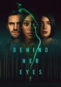Behind Her Eyes (Miniserie de TV) S01 DVDR BD NTSC LATINO [02 DISCOS]