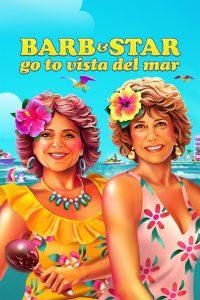 Barb and Star Go To Vista Del Mar 2021 DVDR BD NTSC LATINO