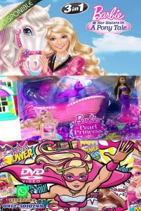 BARBIE Her Sisters in A Pony Tale-The Pearl Princess-In Princess Power LATINO