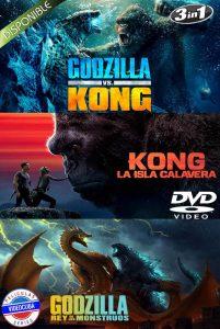 Godzilla vs. Kong-Kong La isla Calavera-Godzilla II El Rey de los Monstruos LATINO 3X1