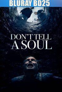 Don't Tell a Soul 2020 BD25 Sub