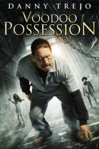 Voodoo Possession 2014 DVDR R1 NTSC Latino