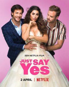 Just Say Yes 2021 DVDR BD NTSC Latino 5.1
