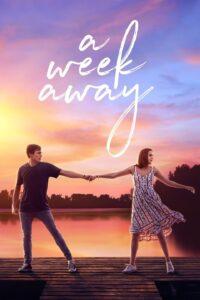 A Week Away 2021 DVDR BD NTSC Latino 5.1