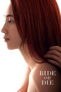 Ride Or Die 2021 DVDR BD NTSC Latino 5.1