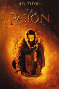 The Passion of the Christ 2004 DVDR R1 NTSC Latino