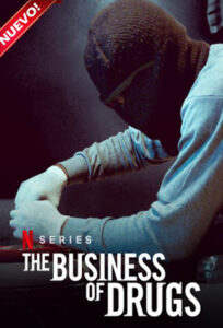 The Business Of Drugs (Miniserie de TV) S01 DVD HD Dual Latino 5.1 + Sub 1xDVD5