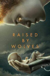 Raised by Wolves Season 1 DVD Latino 2xDVD