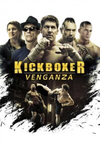 Kickboxer: Vengeance 2016 DVDR R1 NTSC Latino