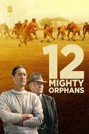 12 Mighty Orphans 2021 CUSTOM HD DUAL LATINO 5.1